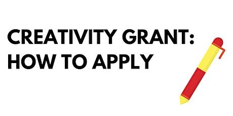 Creativity Grant: How-To-Apply tickets