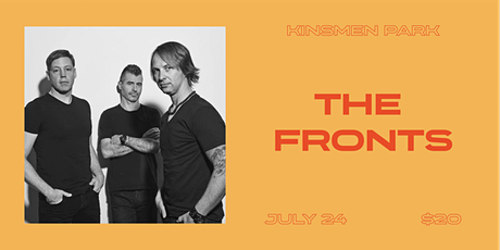 Under the High Level Outdoor Concert Series: The Fronts tickets
