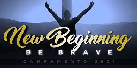 "Campamento Nacional 2021: ""New Beginning... Be brave"" tickets"