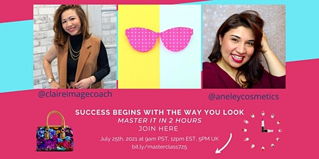 Create Your Image Confidence & Gain Your Visibility -  MasterClass tickets