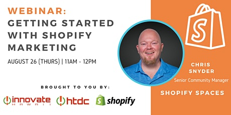 Getting Started with Shopify Marketing tickets