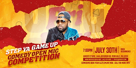 Step Ya Game Up Comedy Competition tickets