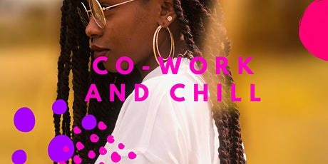 COWORK + CHILL - it's our 1 year anniversary! tickets