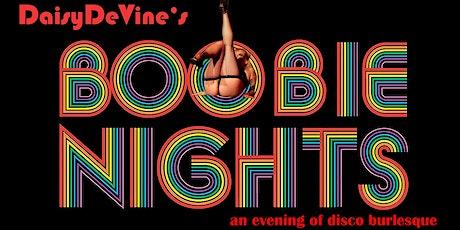 Boobie Nights ~ An Evening of Disco Burlesque tickets