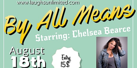 By All Means starring Chelsea Bearce tickets