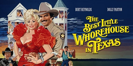 A Movie in the Barn - The Best Little Whorehouse in Texas tickets