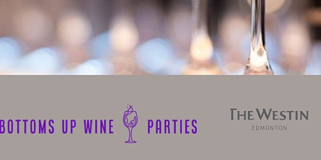 Wine Tasting & Dinner Event - Weekends At Westin Series tickets