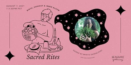 Sacred Rites: Birth, Harvest & Inner Bloom tickets