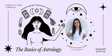 The Basics of Astrology: Understanding Your Natal Chart tickets