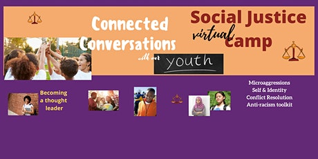 a Virtual Social Justice camp for youth- SCHOLARSHIPS AVAILABLE tickets