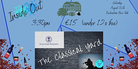 Inside Out - The Classical Yard tickets