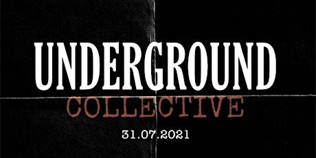 Underground Collective tickets