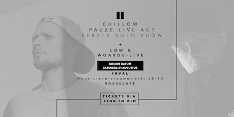 Tuinconcert #2: Chillow (Pauze live-act) + Low G tickets
