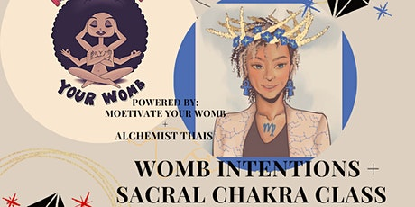 Womb Intentions + Sacral Chakra Class tickets
