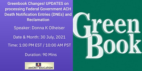 Greenbook Changes! UPDATES on processing  ACH DNEs and Reclamation tickets