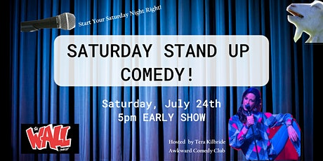 Awkward Comedy Club: Saturday STAND UP COMEDY EARLY SHOW 5-7pm tickets