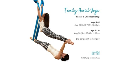 Family Aerial Yoga (Parent & Child) August  Workshop tickets
