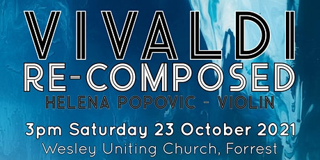 Canberra Sinfonia: Vivaldi Re-composed tickets