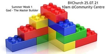Summer Worship Service Week 1 (25.07.21) tickets