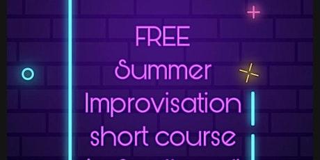 FREE Summer Improvisation Short Course tickets