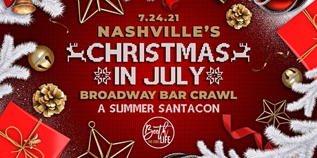 Christmas in July Bar Crawl Summer SantaCon down Broadway in Nashville tickets