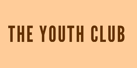 THE YOUTH CLUB 2021 tickets