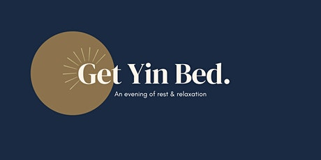 Get Yin Bed - July tickets