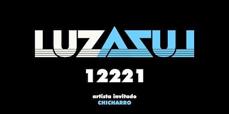 """Luz Azul en directo: presentación del EP 12221 +  """"Chicharro"""" entradas"""