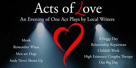Acts of Love - an evening of one act plays tickets