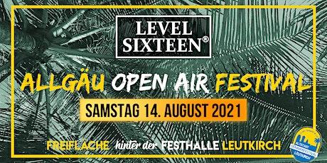 16+ LEVEL SIXTEEN | Allgäu Festival Leutkirch 2021 Tickets
