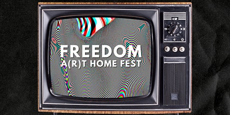 Freedom art Home Fest tickets
