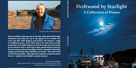 Launch of 'Driftwood by Starlight' poetry collection by Caroline Gill tickets