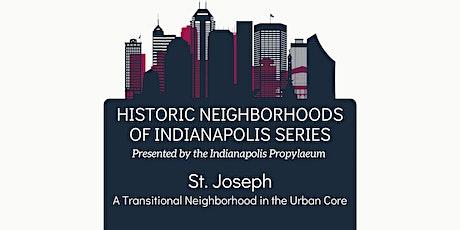 Historic Neighborhoods of Indianapolis- St. Joseph Tickets