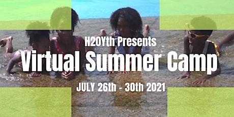 H20yth Virtual Summer  Camp 2021 tickets