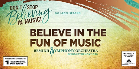 Believe in the Fun of Music tickets
