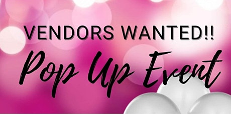 I Fit Out, LLC PopUp - Vendors Wanted tickets