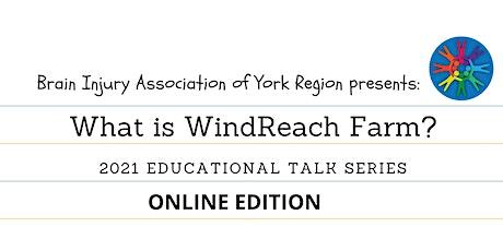 What is WindReach Farm? - 2021 BIAYR Educational Talk Series tickets