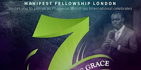 Manifest Fellowship London Celebration - 7 Years of God's Grace tickets