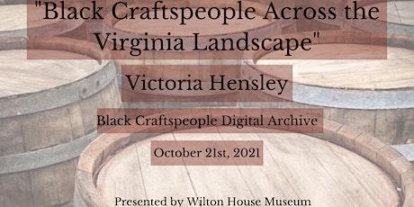 Black Craftspeople Across the Virginia Landscape tickets