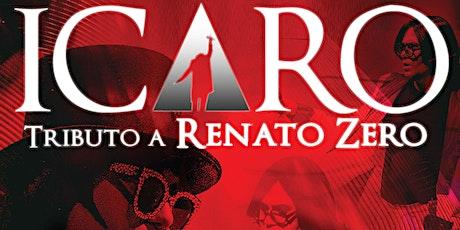 ICARO - tribute band RENATO ZERO biglietti