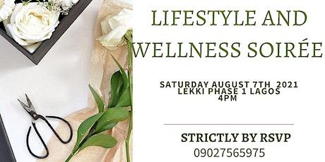 Lifestyle and Wellness Soirée tickets
