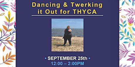 Let's Dance and Twerk for THYCA tickets