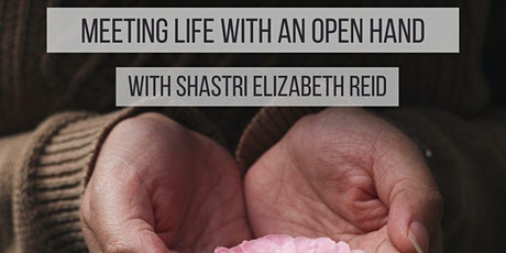 Dharma Gathering: Meeting Life with An Open Hand with Elizabeth Reid tickets