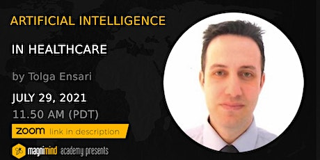 Artificial Intelligence in Healthcare tickets