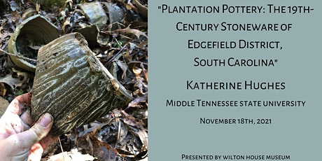 Plantation Pottery: The 19th-Century Stoneware of Edgefield District, SC tickets