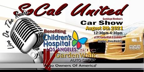 Gardenwalk SoCal United Children's Hospital of LA Car Show tickets
