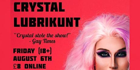 Crystal Lubrikunt @ Bar 74 tickets