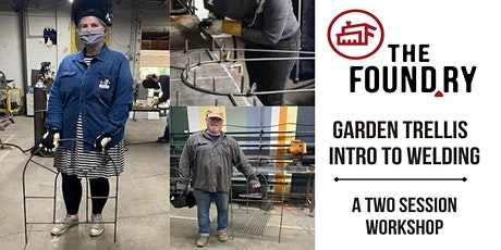 Garden Trellis - Introduction to Welding  @The Foundry - Two Part Workshop tickets