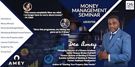 Money Management Seminar - Leicester tickets