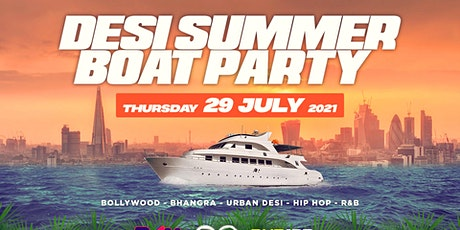 DESI SUMMER BOAT PARTY 2021 (BOLLYWOOD & BHANGRA) tickets
